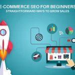 7 راه افزایش فروش و سئو فروشگاه اینترنتی – قسمت اول