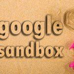 سندباکس گوگل چیست؟